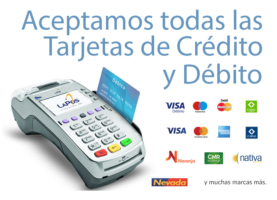 Aceptamos todas las tarjetas de crédito y débito